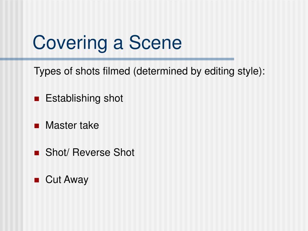 Covering a Scene