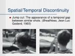 spatial temporal discontinuity