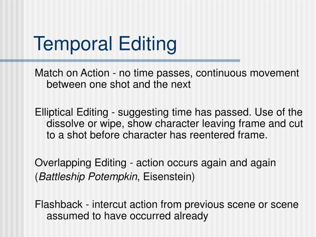 Temporal Editing
