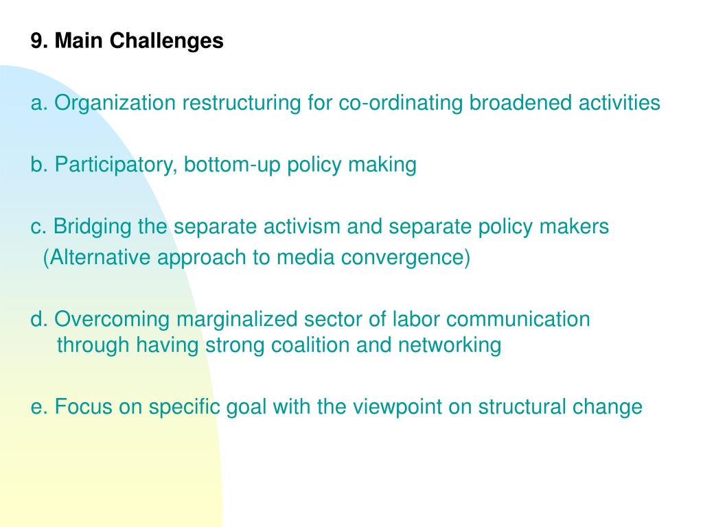 9. Main Challenges