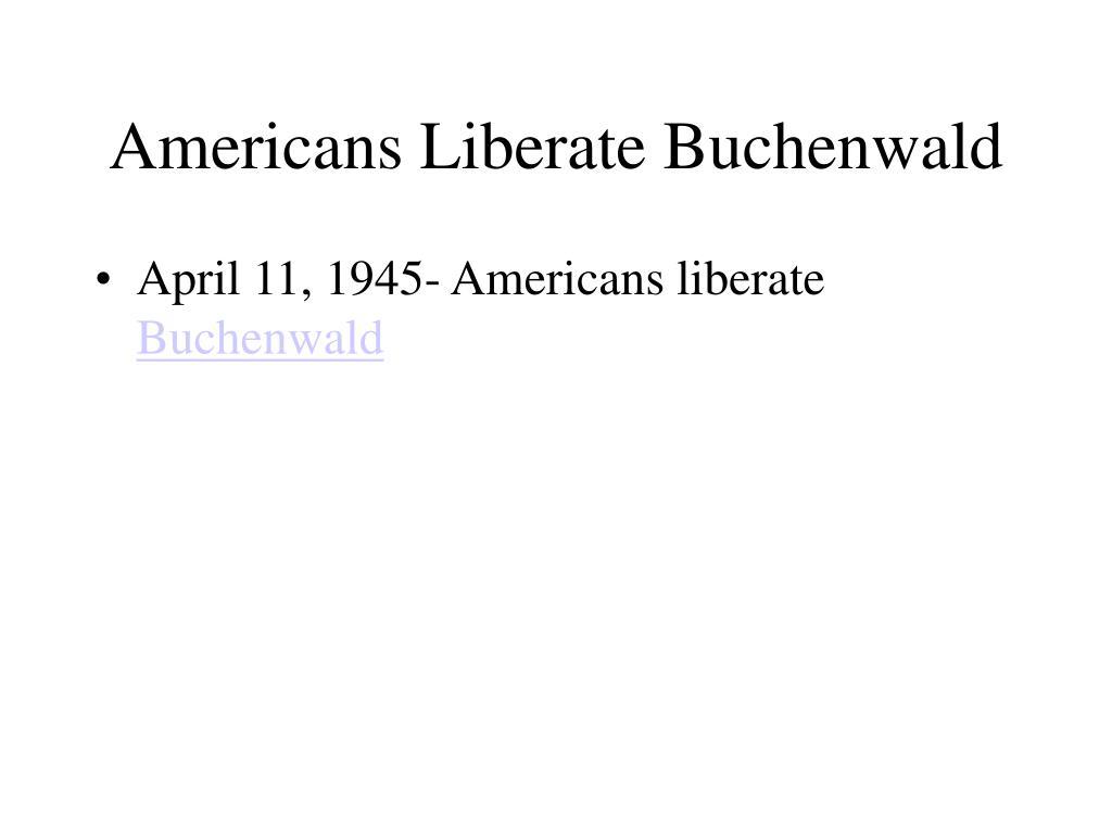 Americans Liberate Buchenwald