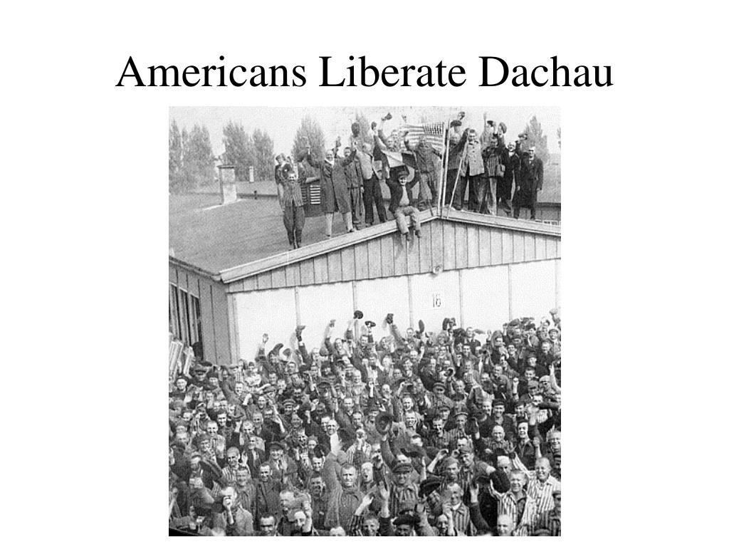 Americans Liberate Dachau