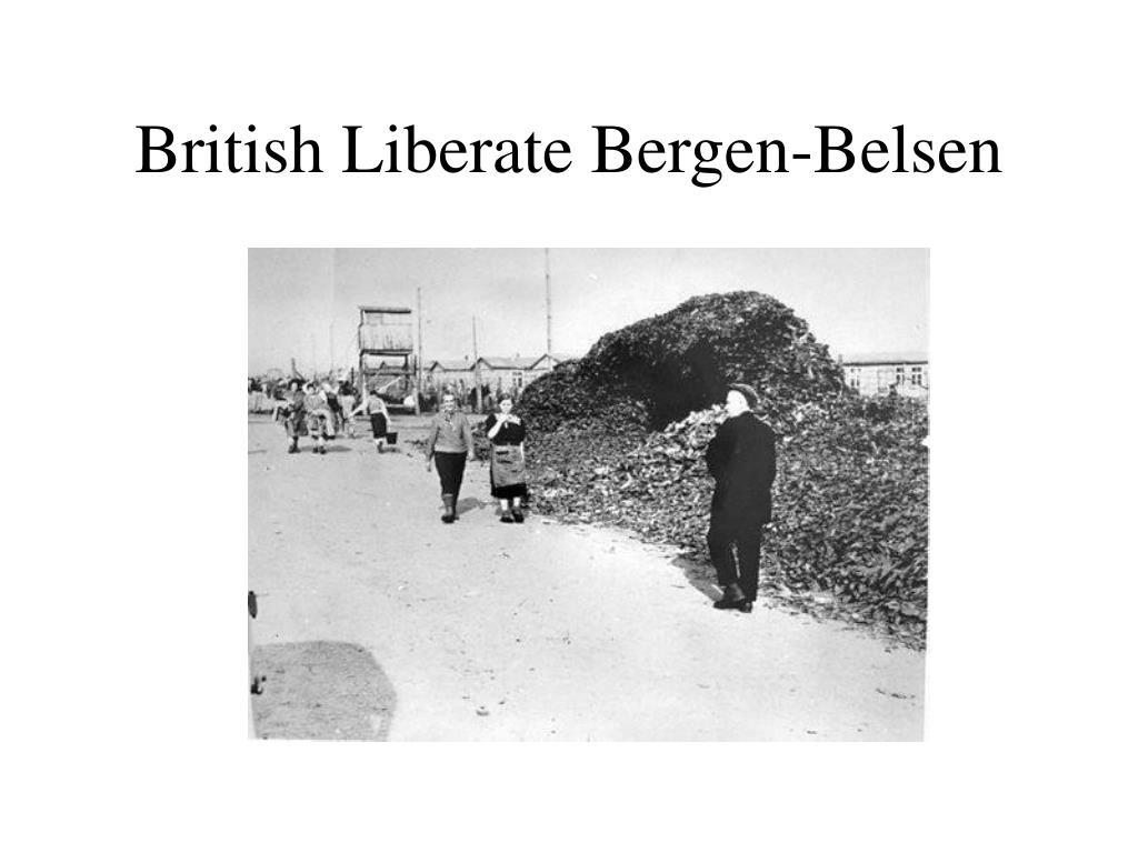 British Liberate Bergen-Belsen