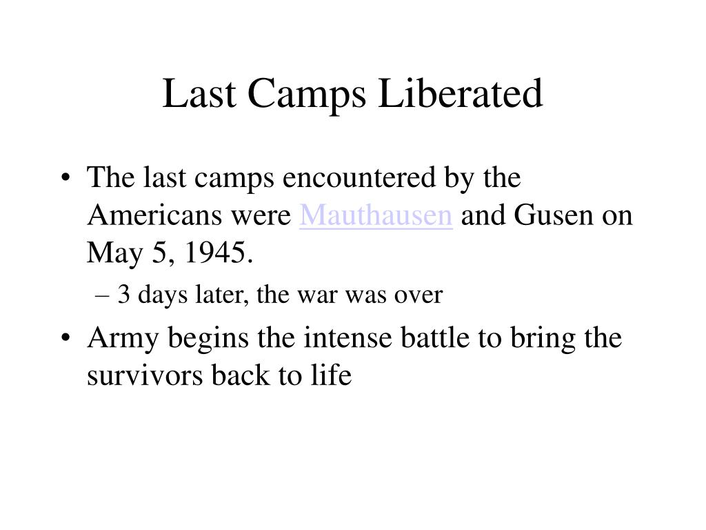 Last Camps Liberated
