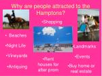 why are people attracted to the hamptons