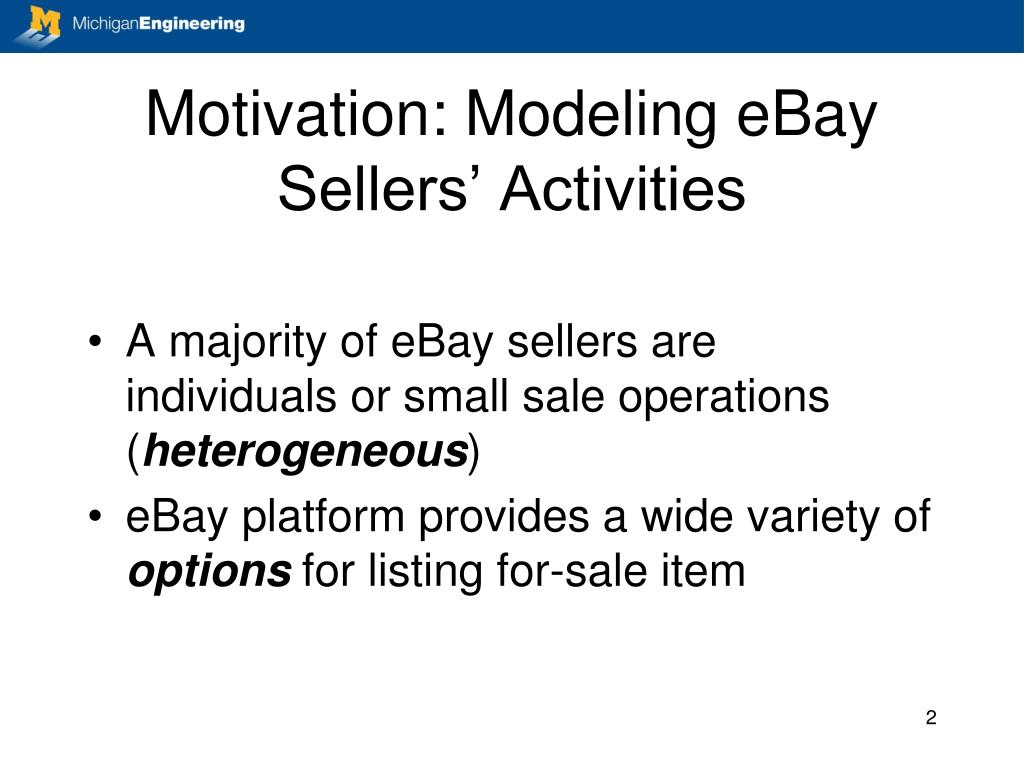 Motivation: Modeling eBay Sellers' Activities