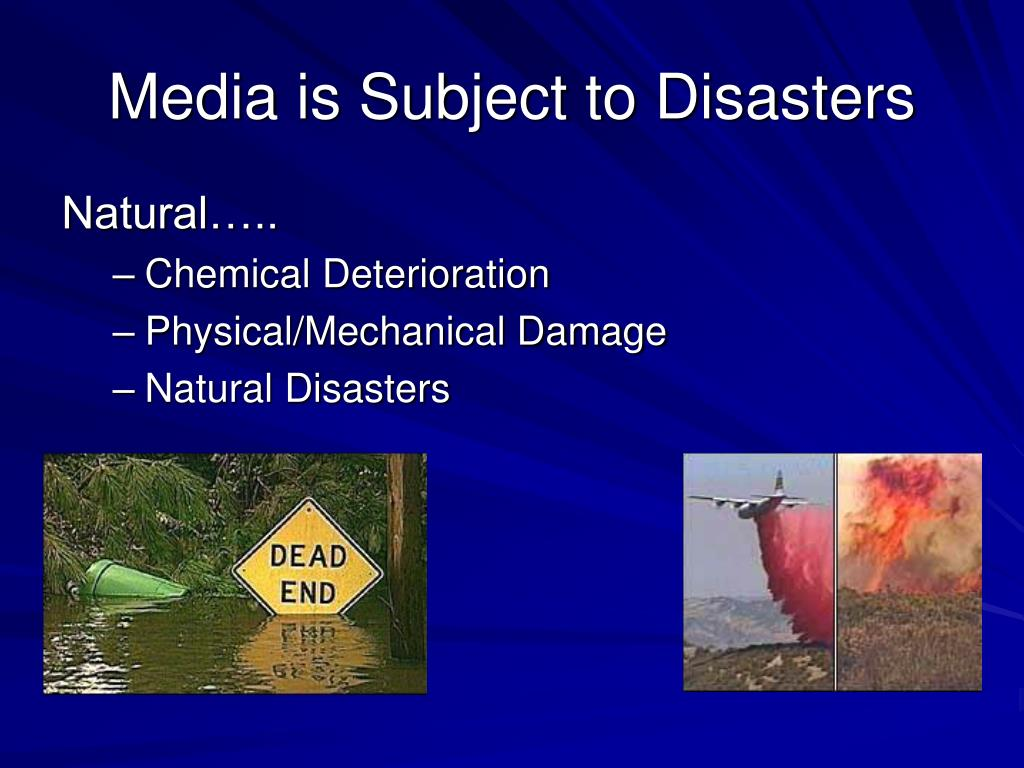 Media is Subject to Disasters