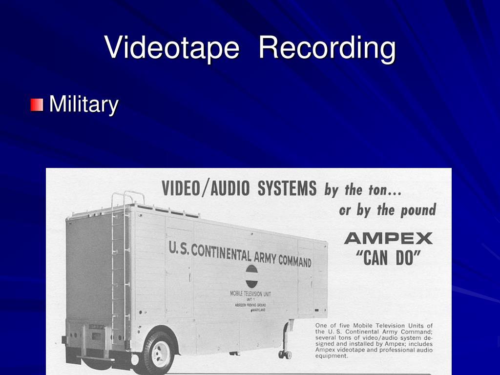 Videotape  Recording