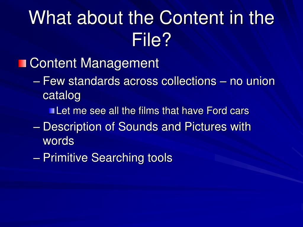 What about the Content in the File?