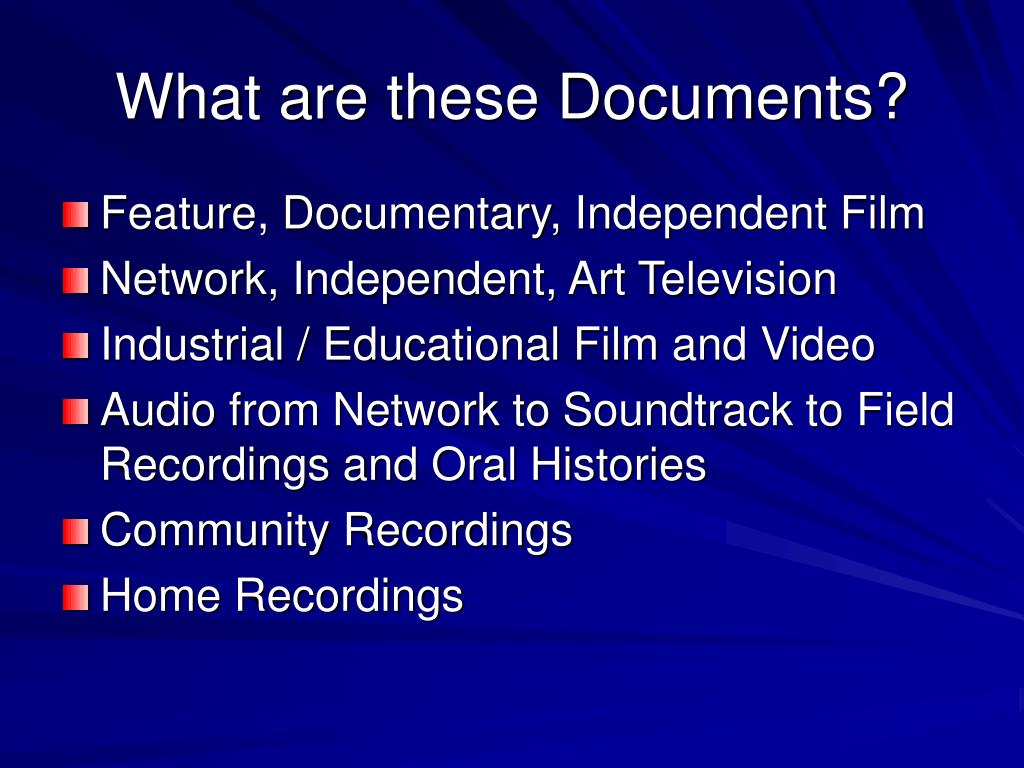 What are these Documents?