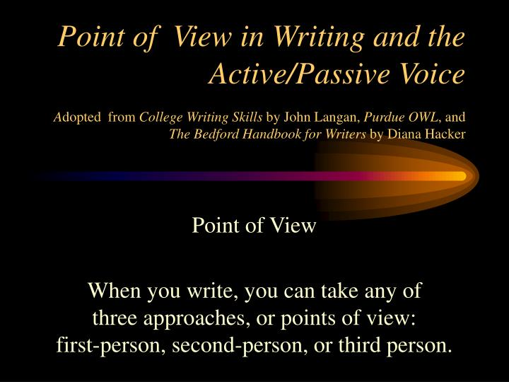 Point of  View in Writing and the Active/Passive Voice
