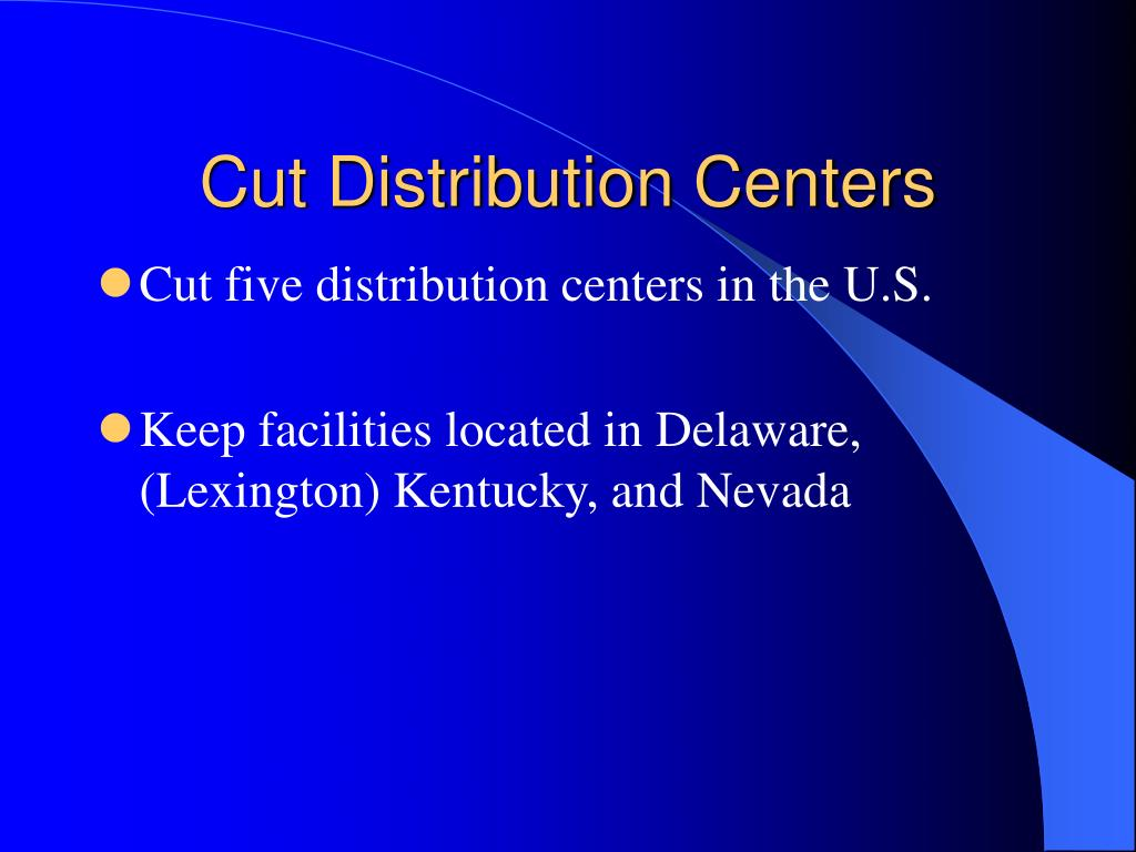 Cut Distribution Centers