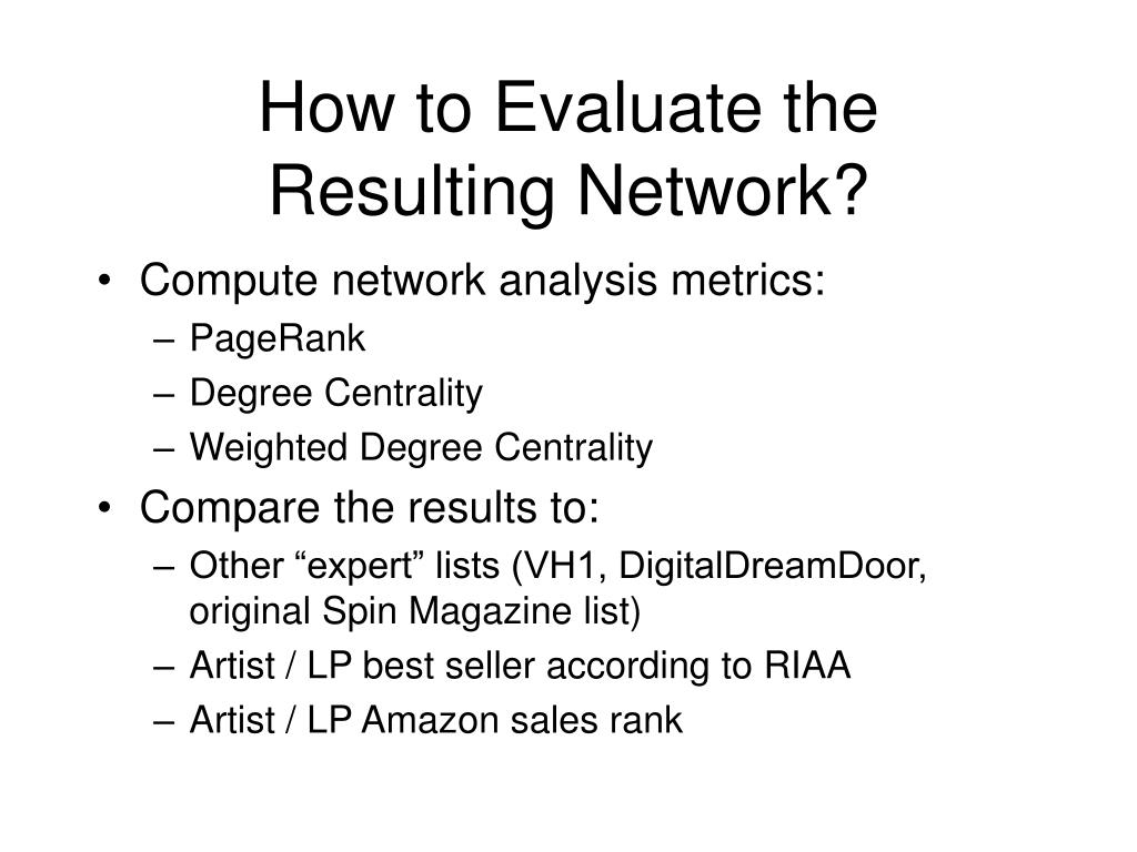 How to Evaluate the
