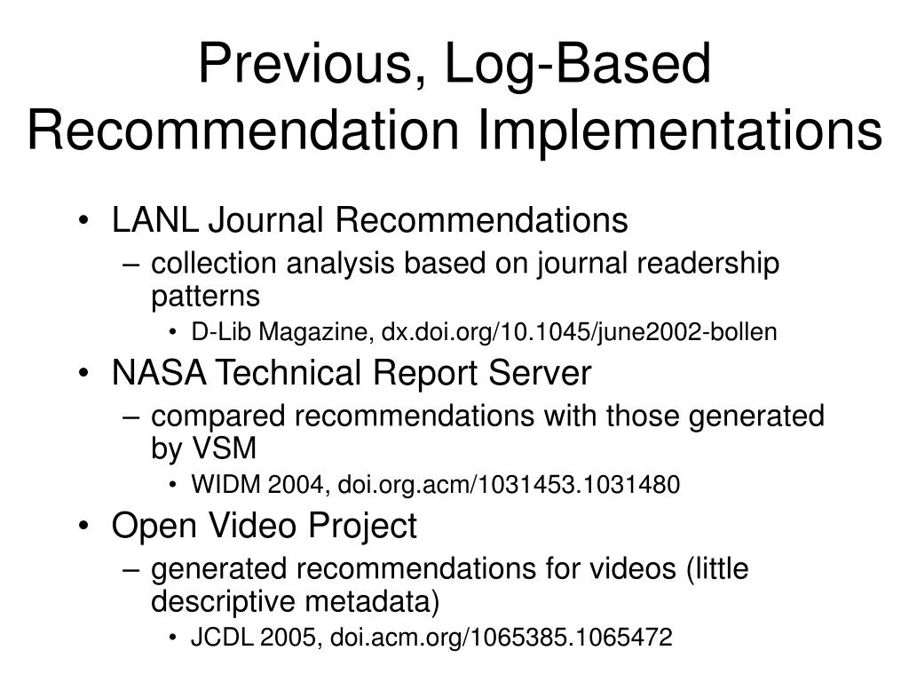 Previous, Log-Based Recommendation Implementations