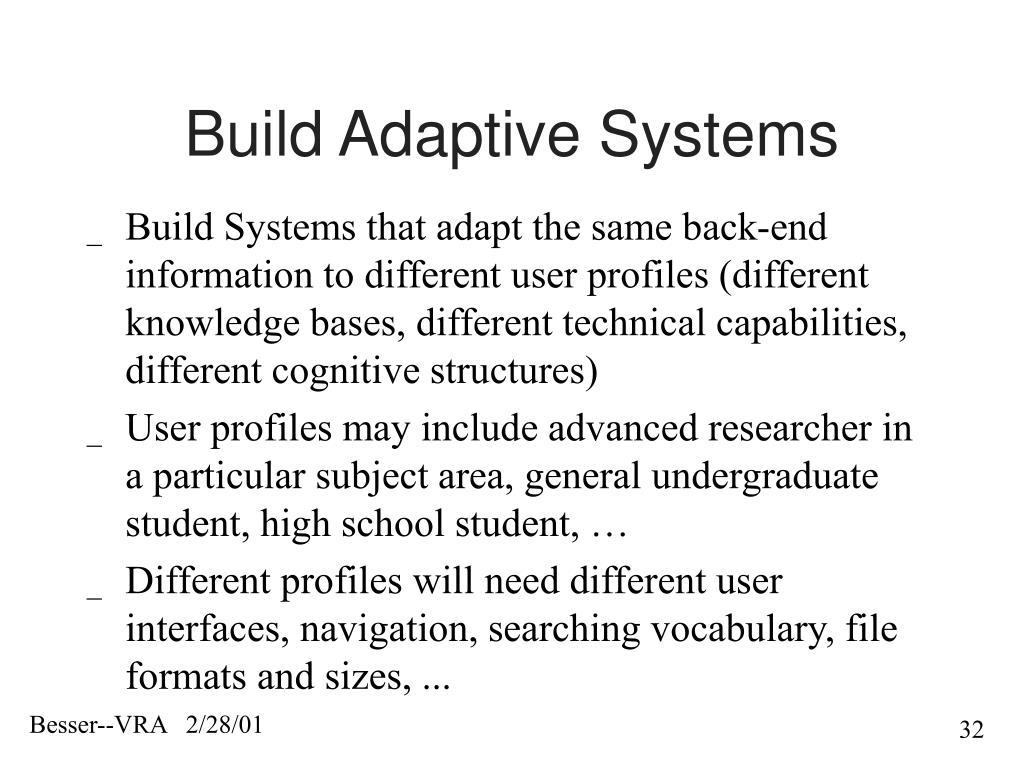 Build Adaptive Systems