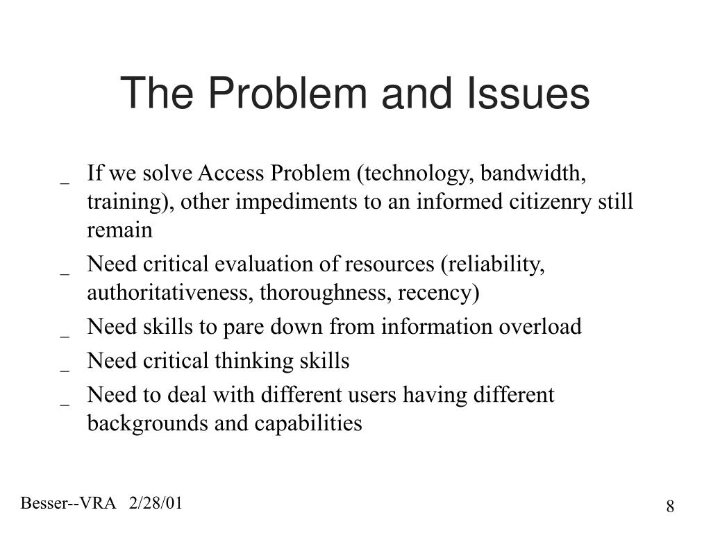 The Problem and Issues