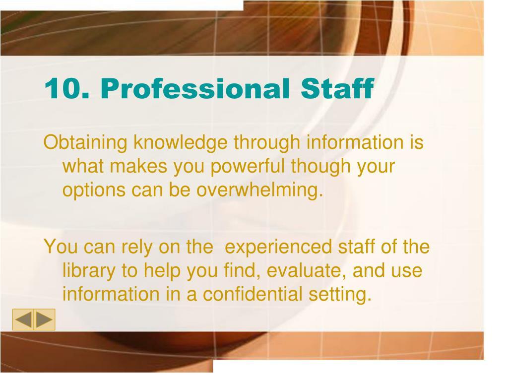 10. Professional Staff