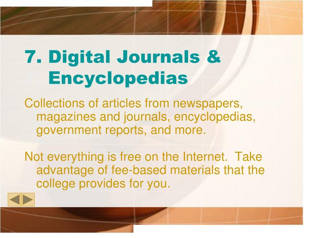 7. Digital Journals &