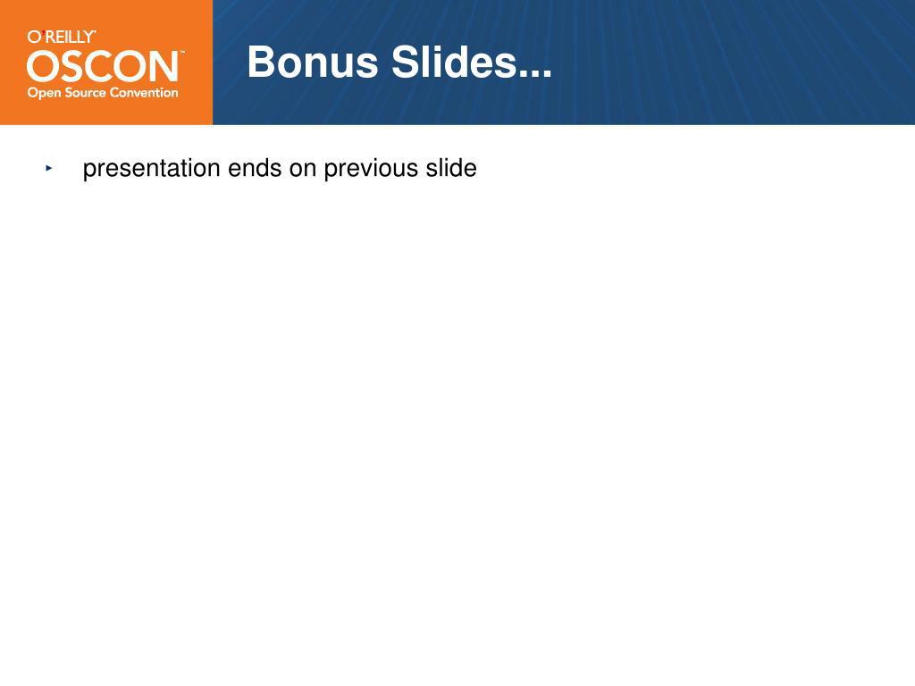 Bonus Slides...
