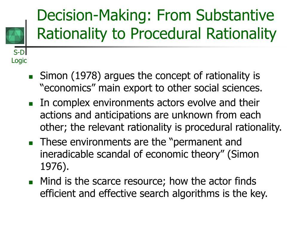 Decision-Making: From Substantive Rationality to Procedural Rationality