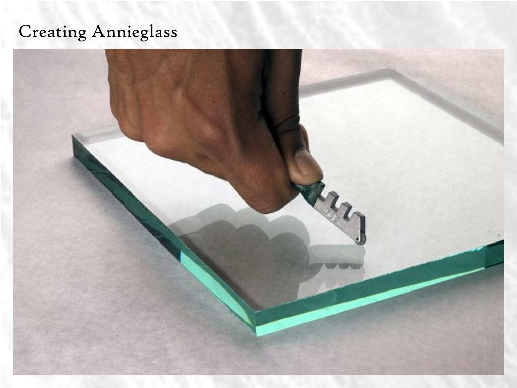 Creating Annieglass