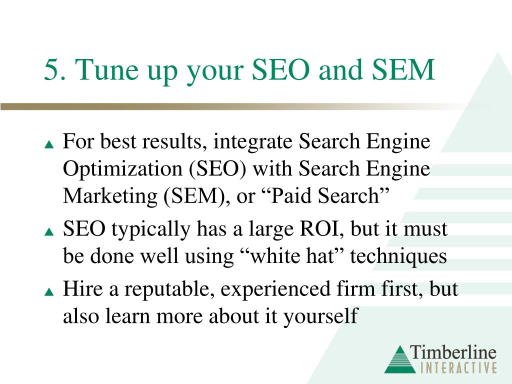 5. Tune up your SEO and SEM