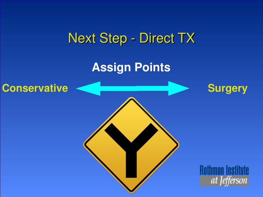 Next Step - Direct TX
