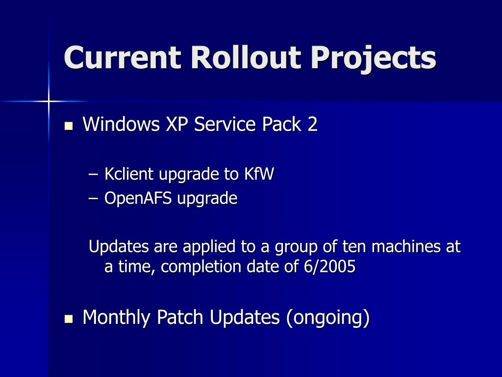 Current Rollout Projects