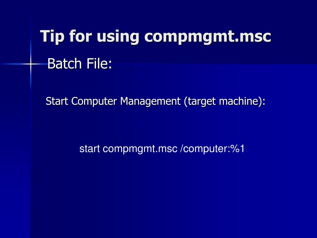 Tip for using compmgmt.msc