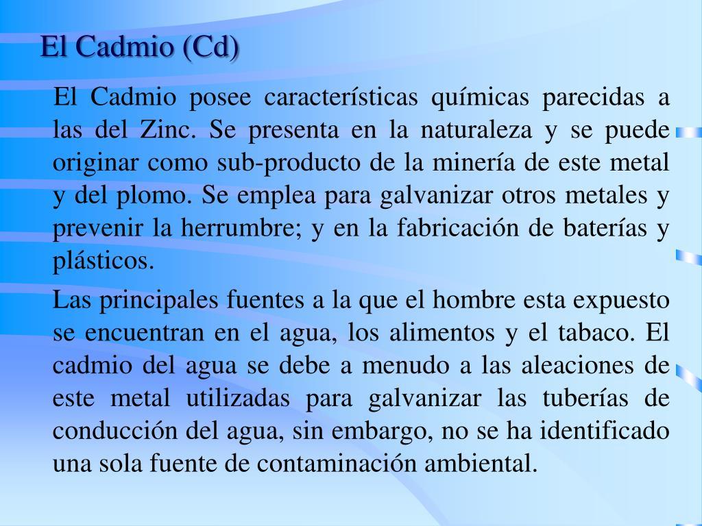 El Cadmio (Cd)