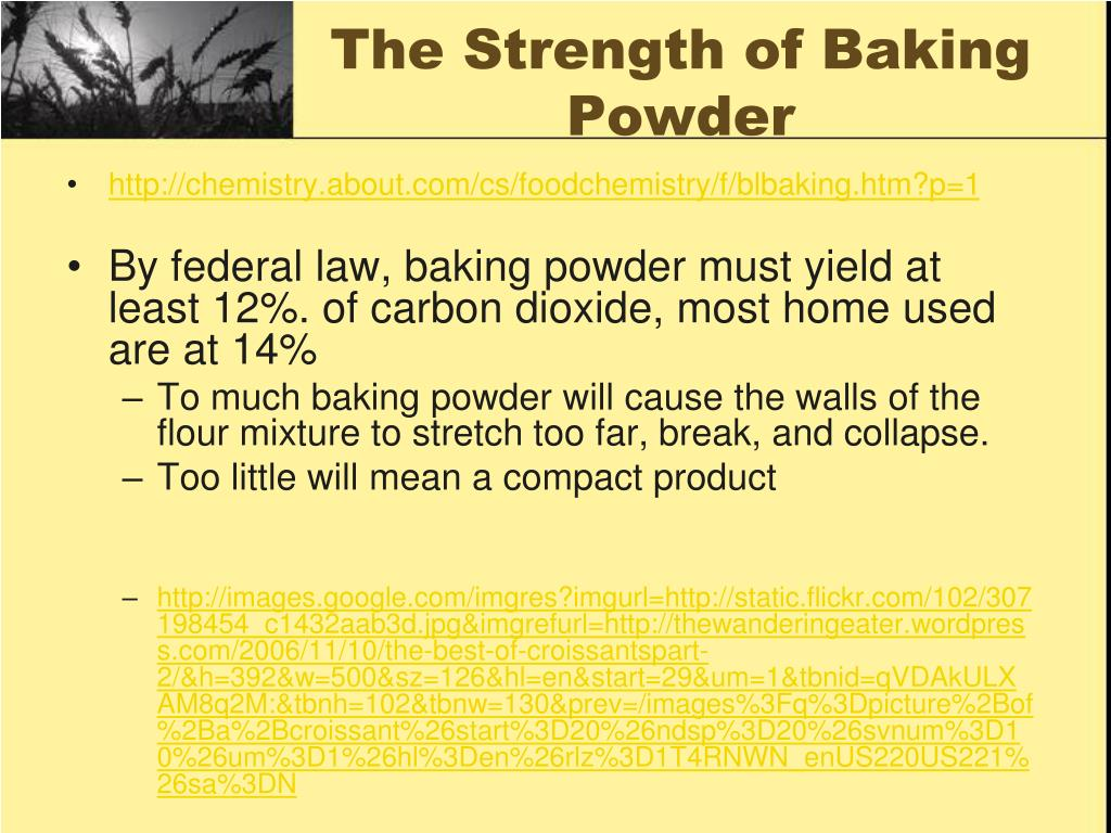 The Strength of Baking Powder