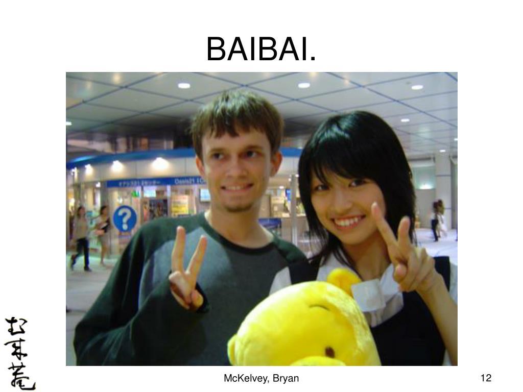 BAIBAI.