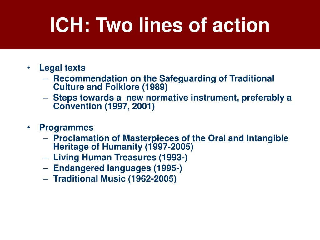 ICH: Two lines of action
