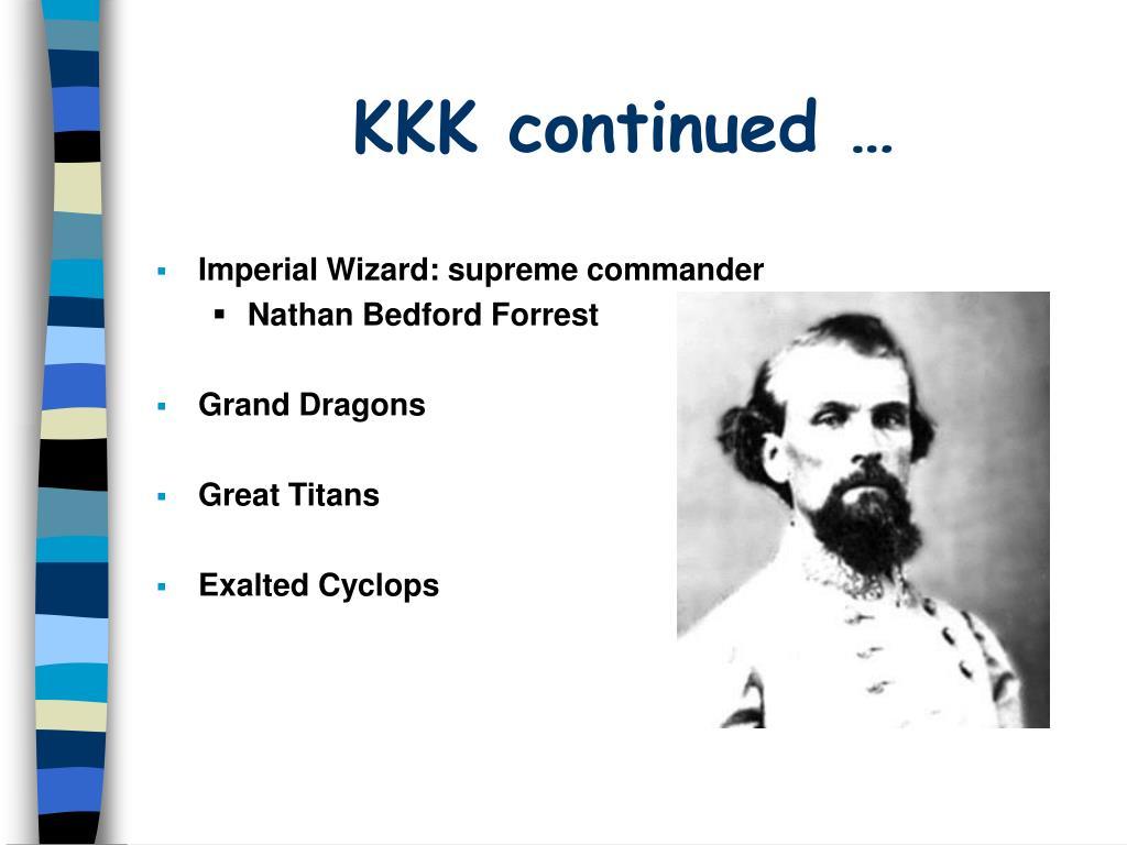 KKK continued …
