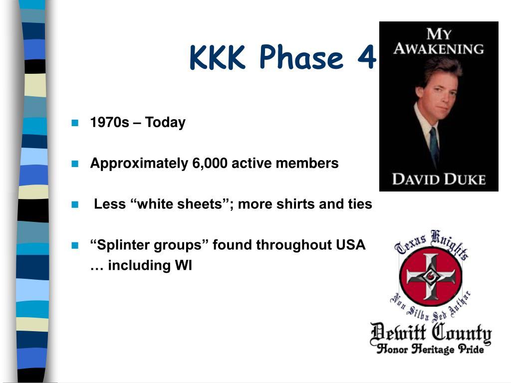 KKK Phase 4