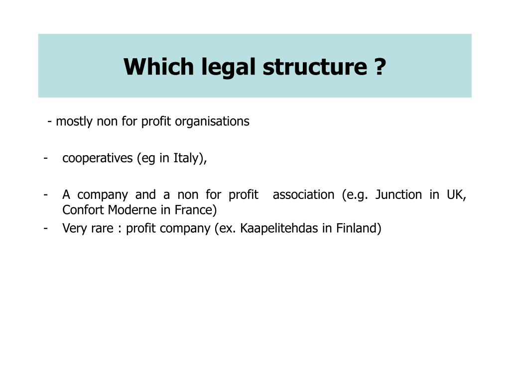 Which legal structure ?