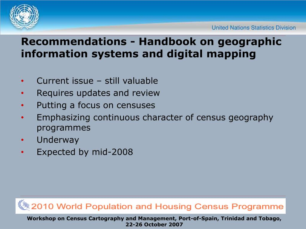 Recommendations - Handbook on geographic information systems and digital mapping