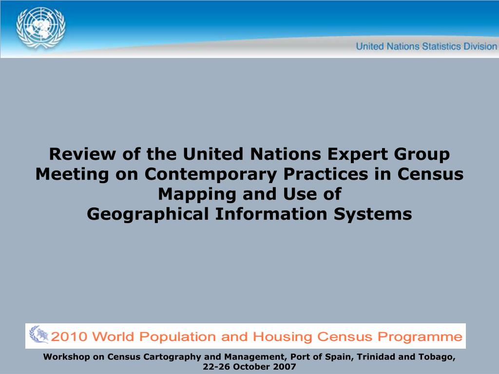 Review of the United Nations Expert Group Meeting on Contemporary Practices in Census Mapping and