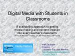 digital media with students in classrooms
