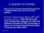 a question for xstrata