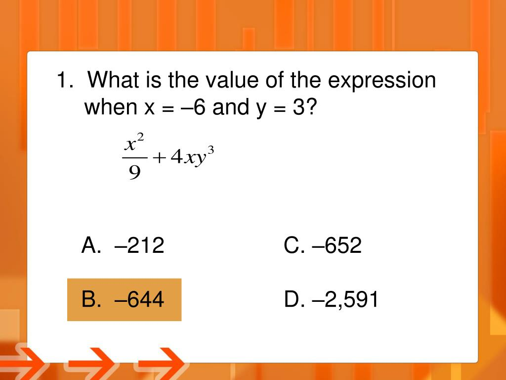 1.  What is the value of the expression