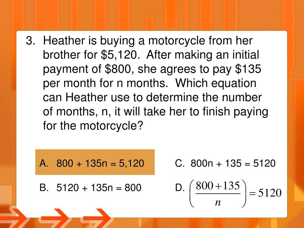 Heather is buying a motorcycle from her