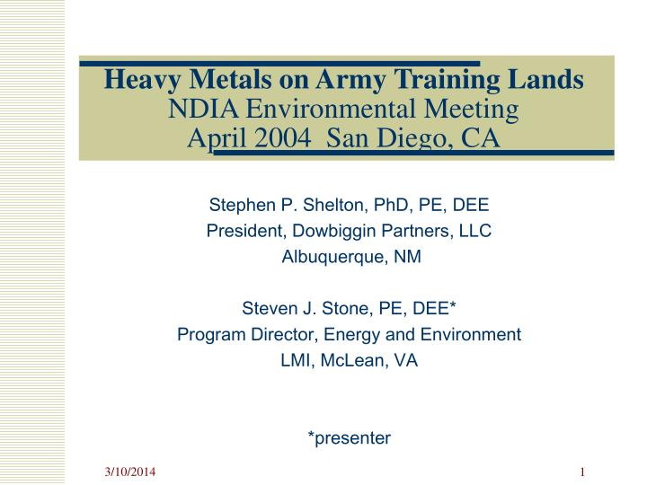 Heavy metals on army training lands ndia environmental meeting april 2004 san diego ca