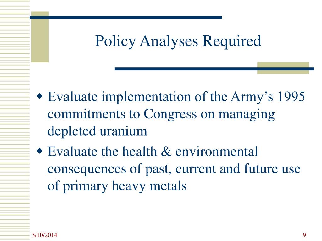 Policy Analyses Required