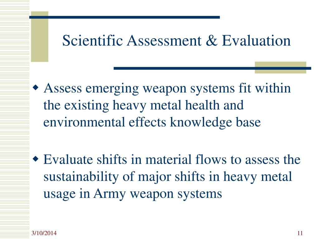 Scientific Assessment & Evaluation