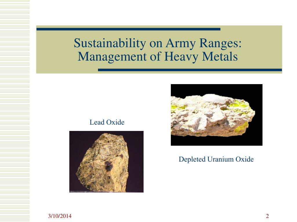 Sustainability on Army Ranges: Management of Heavy Metals