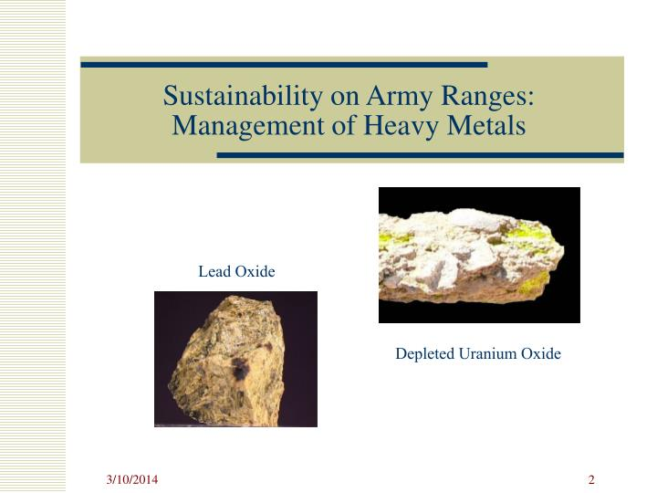 Sustainability on army ranges management of heavy metals