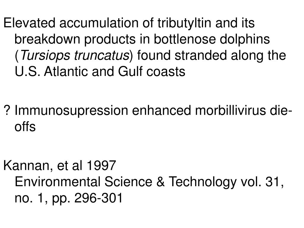 Elevated accumulation of tributyltin and its breakdown products in bottlenose dolphins (