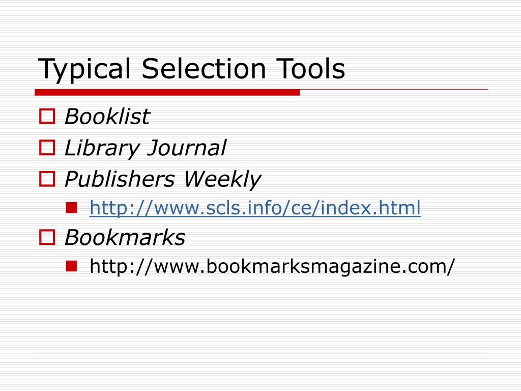 Typical Selection Tools
