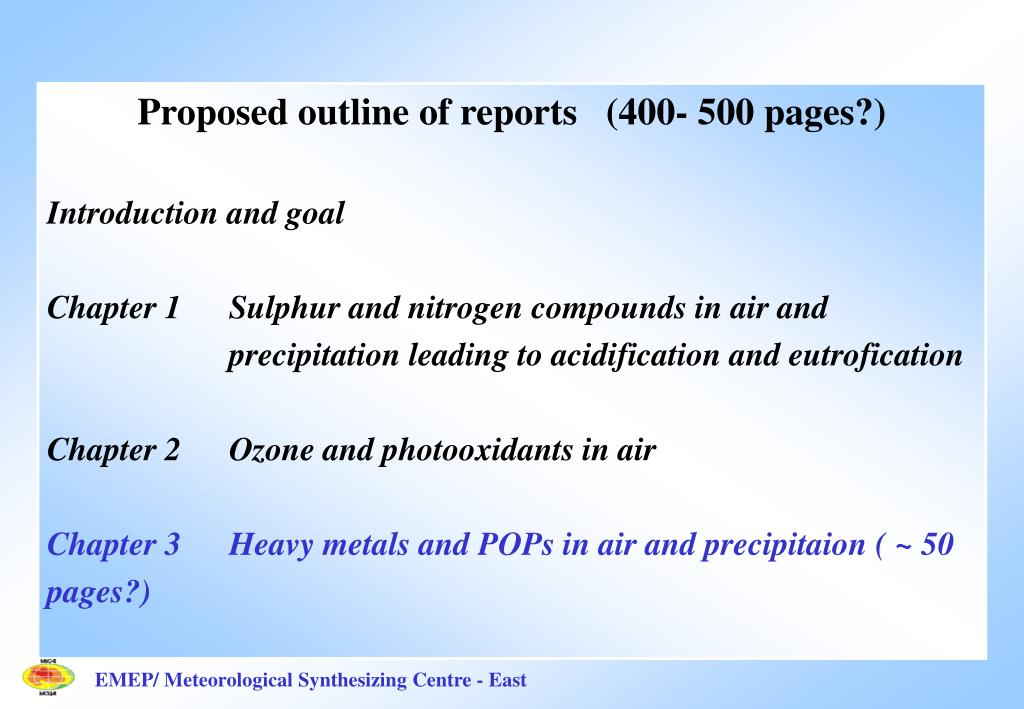 Proposed outline of reports   (400- 500 pages?)